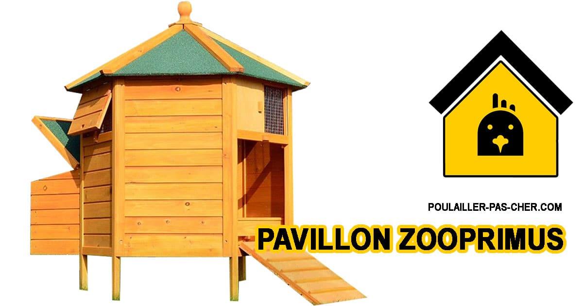 Le poulailler pavillon de Zooprimus