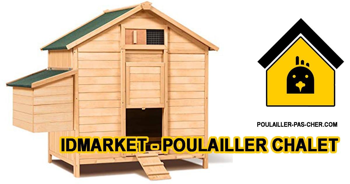 IDMarket – Poulailler Chalet